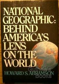 National Geographic: Behind America's Lens on the World