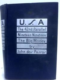 U.S.A: The 42nd Parallel; 1919; The Big Money