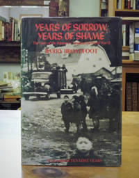 image of Years of Sorrow, Years of Shame; The Story of the Japanese Canadians in World War II
