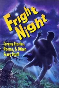 Fright Night - Creepy Stories, Poems, & Other Scary Stuff