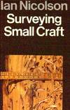 Surveying Small Craft by  Ian Nicolson - Hardcover - Second Printing - 1975 - from Gilt Edge Books (SKU: B1479)