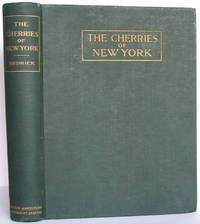 The Cherries of New York. Report of the New York Agricultural Experiment Station for the Year 1914