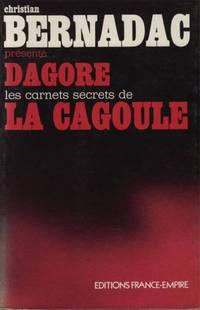 Dagore, les secrets de la cagoule