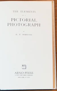 The Elements of a Pictorial Photograph.