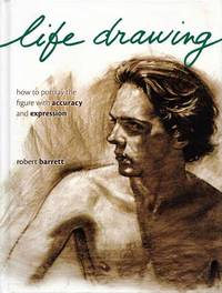 image of Life Drawing.  How to portray the figure with accuracy and expression
