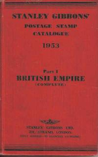 Stanley Gibbons' Postage Stamp Catalogue 1953 Part 1 British Empire (Complete)