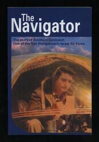 The Navigator: Story by Avraham Goldreich [*SIGNED*]