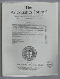 The Antiquaries Journal, Being the Journal of The Society of Antiquaries of London, Volume XLVII, 1967, Part II