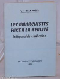 image of Les anarchistes face a la réalité: indispensable clarification