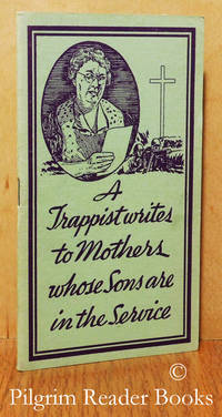 A Trappist Writes to Mothers Whose Sons are in the Service.