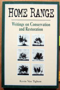 Home Range. Writings on conservation and Restoration
