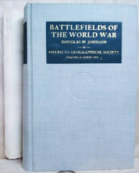 image of Battlefields of the World War:  Western and Southern Fronts: A Study in  Military Geography