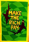 View Image 2 of 2 for Make the rich pay  Inventory #178416