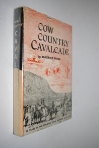 Cow Country Cavalcade - Eighty Years of the Wyoming Stock Growers Association