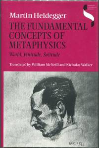 image of The Fundamental Concepts of Metaphysics; World, Finitude, Solitude