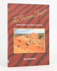 image of The Simpson Desert. Natural History and Human Endeavour
