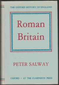Roman Britain (The Oxford History of England volume 1)