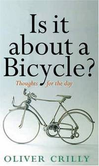 Is It About a Bicycle?: Thoughts for the Day