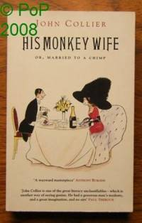 His Monkey Wife: Or, Married to a Chimp