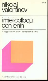 I MIEI COLLOQUI CON LENIN