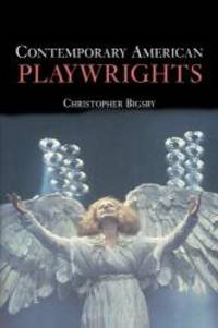 Contemporary American Playwrights by Christopher Bigsby - 2000-02-09