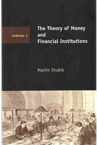 THE THEORY OF MONEY AND FINANCIAL INSTITUTIONS Volume 2