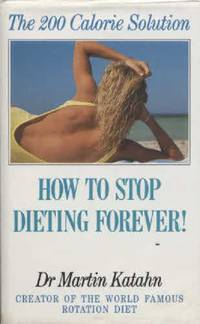 200 Calorie Solution: How to Stop Dieting Forever