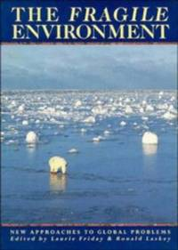 The Fragile Environment: The Darwin College Lectures: 2