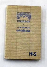 image of Courage The Rectorial Address Delivered at St. Andrews University May 3rd 1922
