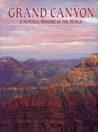 image of GRAND CANYON : A Natural Wonder of the World