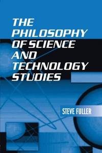 The philosophy of science and technology studies by  Steve Fuller  - Paperback  - from World of Books Ltd (SKU: GOR011213239)