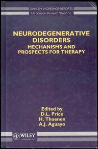 Neurodegenerative Disorders: Mechanisms and Prospects for Therapy