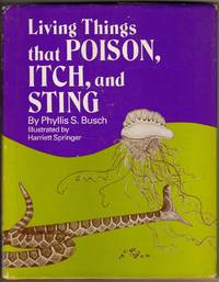 Living Things That Poison, Itch, and Sting