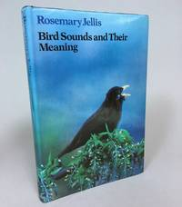 Bird Sounds and Their Meaning