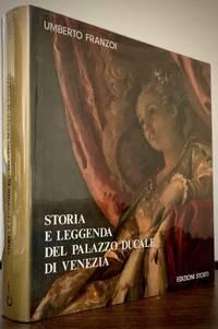 Storia E Leggenda Del Palazzo Ducale Di Venezia; Prefazione Di Terisio Pignatti