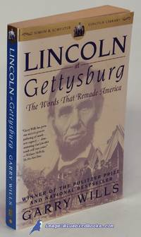 image of Lincoln at Gettysburg: The Words that Remade America (Simon & Schuster  Lincoln Library series)