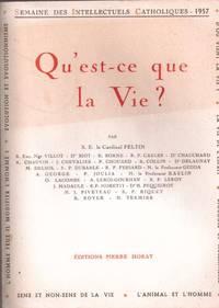 Qu'est-ce que la vie ? semaine des intellectuels catholiques 1957