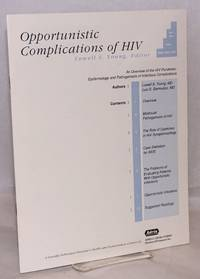 Opportunistic Complications of HIV: an overview of the HIV pandemic: epidemiology and pathogenesis of infectious complications; vol. 1, #1, 1992