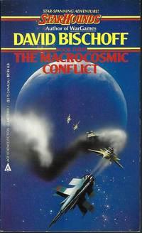 THE MACROCOSMIC CONFLICT; StarHounds Book Three (3)