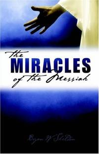 The Miracles of The Messiah