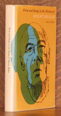 image of FORM AND IMAGE IN THE FICTION OF HENRY MILLER