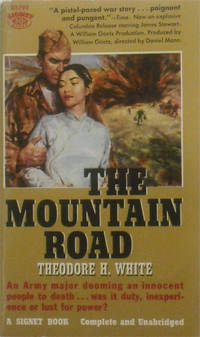 The Mountain Road: An Army Major dooming an innocent people to death . . . was it duty, inexperience or lust for power?
