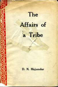THE AFFAIRS OF A TRIBE. A Study in Tribal Dynamics.