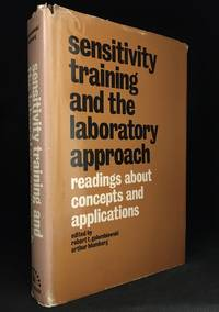 image of Sensitivity Training and the Laboratory Approach; Readings About Concepts and Applications