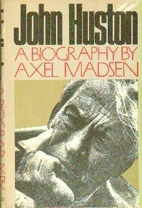 image of John Huston : A Biography