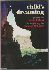 CHILD'S DREAMING by  Kevin Gilbert - First Edition - 1992 - from Diversity Books and Biblio.com