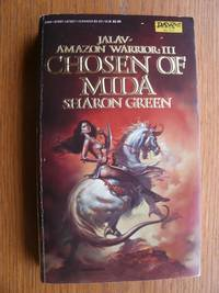 Jalav Amazon Warrior III: Chosen Of Mida # UE1927 / No. 577 by  Sharon Green - Paperback - First edition later printing - 1984 - from Scene of the Crime Books, IOBA (SKU: biblio14116)
