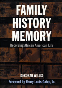 Family, History, and Memory: Recording African-American Life