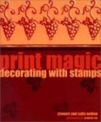 Print Magic: Decorating With Stamps