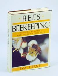 Bees and Beekeeping: Science Practice and World Resources